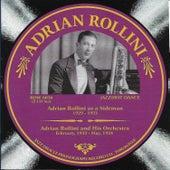 Adrian Rollini 1929-1934 by Adrian Rollini