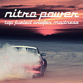 Nitro Power - Top Fueled Woofer Madness by DJ Beat