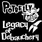 Legacy of Debauchery by Potbelly
