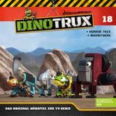Folge 18: Horror-Trux / Der Magnetberg (Das Original-Hörspiel zur TV-Serie) von Dinotrux