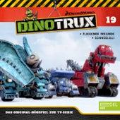 Folge 19: Fliegende Freunde / Schneelilli (Das Original-Hörspiel zur TV-Serie) von Dinotrux