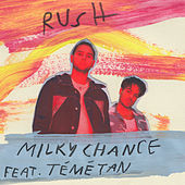Rush (feat. Témé Tan) by Milky Chance