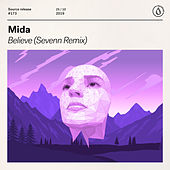 Believe (Sevenn Remix) by Mida