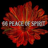 66 Peace of Spirit von Lullabies for Deep Meditation
