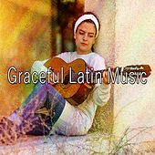 Graceful Latin Music by Instrumental