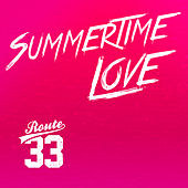 Summertime Love by Route 33