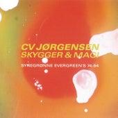 Skygger & Magi by C.V. Jørgensen