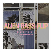 Alien Bass Flip (Official Tour Remix) von Ribellu