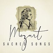 Mozart Sacred Songs von Various Artists