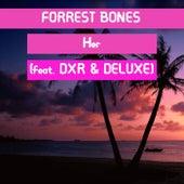 Her (feat. DXR & DELUXE) de Forrest Bones