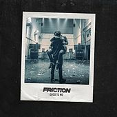 Good to Me by Friction
