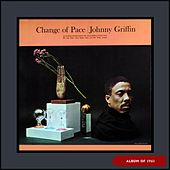 Change of Pace (Album of 1961) by Johnny Griffin