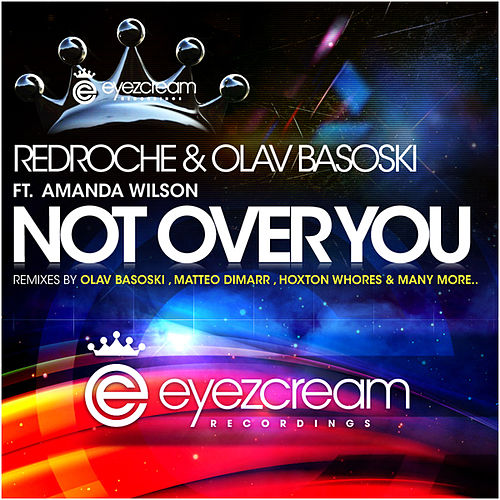 Not Over You by Redroche and Olav Basoski