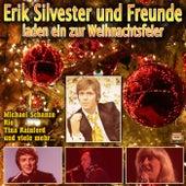 Erik Silvester und Freunde laden ein zur Weihnachtsfeier by Various Artists