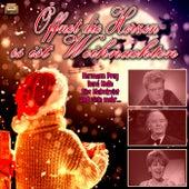 Öffnet die Herzen es ist Weihnachten by Various Artists