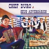 Tasca Inça de Chef Duro