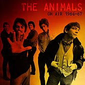 On Air 1964-67 by The Animals