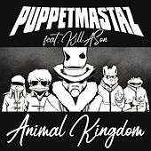Animal Kingdom de The Puppetmastaz