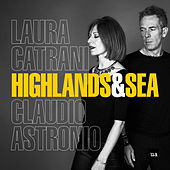 Highlands & Sea von Laura Catrani
