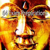64 Exam Preparations by Zen Music Garden
