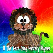11 The Best Sung Nursery Rhymes by Canciones Infantiles