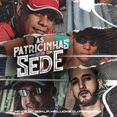 As Patricinhas Estão Com Sede (Remix) von MC K9, MC Dom Lp, MC Lucks