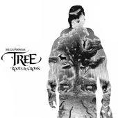 Tree – Roots & Crown (New Edition) de Mezzosangue