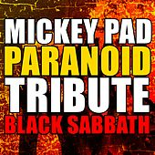 Paranoid (Tribute Black Sabbath) (Cover) de Mickey Pad