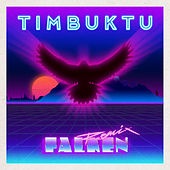 Falken (Remix) by Timbuktu
