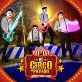 El Circo Del Payaso de Grupo Fernandez