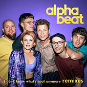 I Don't Know What's Cool Anymore (Remixes) de Alphabeat
