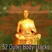 52 Outer Body Tracks von Massage Therapy Music