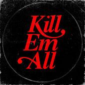 Kill Em All de Kill Em All