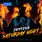 Saturday Night by Skytech