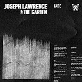 Fade di Joseph Lawrence and The Garden