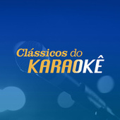 Clássicos do Karaokê de Various Artists