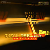 Check The Vibes: Volume 1 by Dennis Blaze