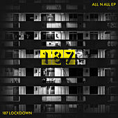 All 'N' All by 187 Lockdown