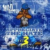 Appreciate the Hate de Mad Rapper