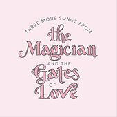 Three More Songs From von The Magician