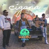 Cigana de Delacruz & Clau Malibu