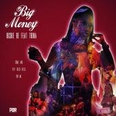 Big Money by Richie Re