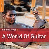 Rough Guide to a World of Guitar by Various Artists