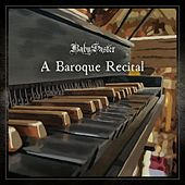 A Baroque Recital de BabySaster