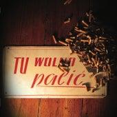 Tu Wolno Palić von Święty Mikołaj