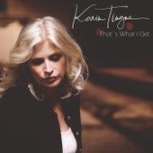 That's What I Get von Karin Tingne