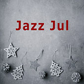 Jazz Jul - Julejazz til Julehyggen - Christmas Jazz by Various Artists