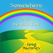Somewhere over the Rainbow von Greg Maroney