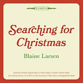 Searching for Christmas by Blaine Larsen