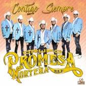 Contigo Siempre by Grupo Promesa Norteña
